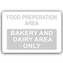 Bakery and Dairy Area Only-Aluminium Metal Sign-150mmx100mm-Food,Preparation,Catering,Business,Cafe